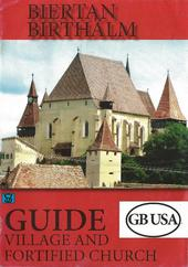 Biertan/Birthälm - Guide Village and fortified churches (brochure)