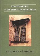 Rainessancestil in der Bistritzer Architektur