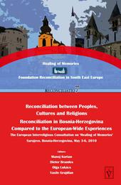 Reconciliation in Bosnia-Herzegovina Compared to the European-wide Experiences