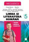 Limba si literatura romana Cls. a V-a. Teorie, modele, exercitii