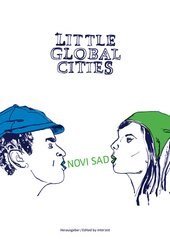 Little Global Cities - Novi Sad (Serbien)