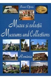 Muzee si colectii - Romania / Museums and collections