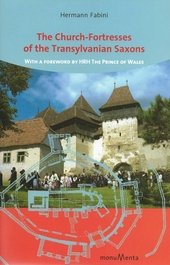 The Church-Fortresses of the Transylvanian Saxons
