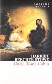 Uncle Tom's Cabin (Collins Classics)