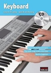 Keyboard: Learn to play - quick and easy, w. Audio-CD