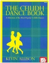 The Ceilidh Dance Book For Mandolin or Violin