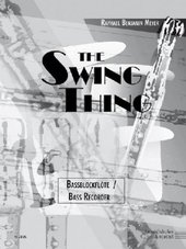 The Swing Thing, Stimme Bassblockflöte
