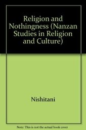Religion and Nothingness (Nanzan Studies in Religion and Culture)
