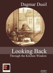 Looking Back Through the Kitchen Window
