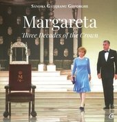 Margareta Three decades of the Crown