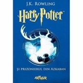 Harry Potter si prizonierul din Azkaban. Vol.3